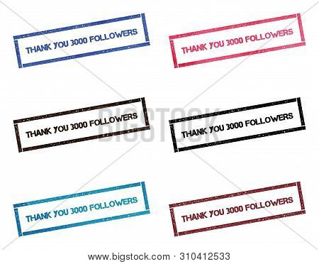 Thank You 3000 Followers Rectangular Stamp Collection. Textured Seals With Text Isolated On White Ba