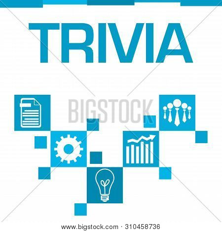 Trivia Text Written Over Blue Background With Symbols.