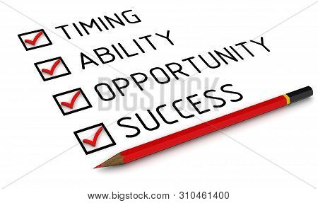 Timing, Ability, Opportunity, Success. List With The Marks. Conception Of Success: Timing, Ability,