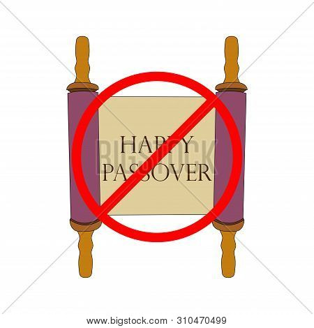 Torah Scroll Book With Not Happy Passover