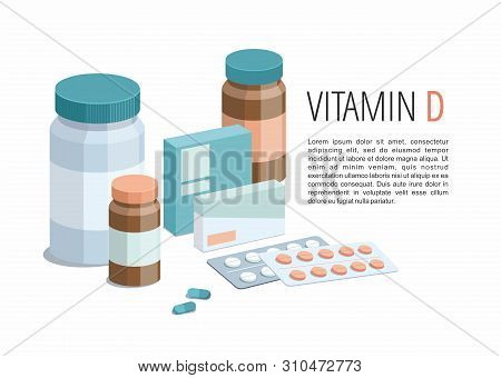 Multicolored Isolated Pills And Capsules With A Pillbox. Vitamin D. Vector Illustration