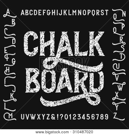 Vintage Chalk Board Alphabet Font With Alternates. Handwritten Uppercase Letters And Numbers. Stock