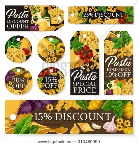 Pasta Sale Tags With Italian Macaroni Discount Offers. Vector Spaghetti, Fusilli And Penne, Conchigl