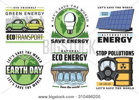Green Energy And Eco Power Vector Icons Of Ecology And Environment Themes. Globe With Green Leaves A
