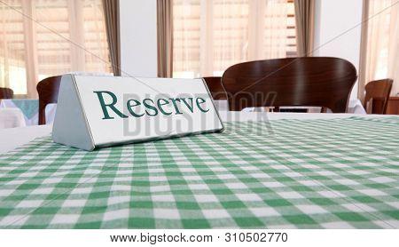 Reserve sign for restaurant reserved table