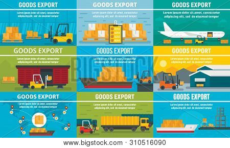 Goods Export Banner Set. Flat Illustration Of Goods Export Vector Banner Set For Web Design