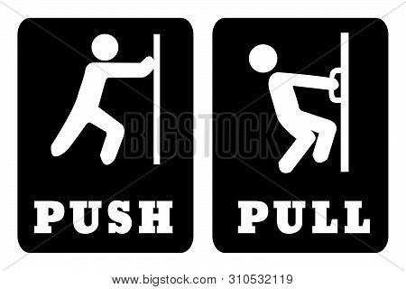 Push And Pull Door Sign On Black Background.white Push Door Sign And White Pull Door Sign On Black B