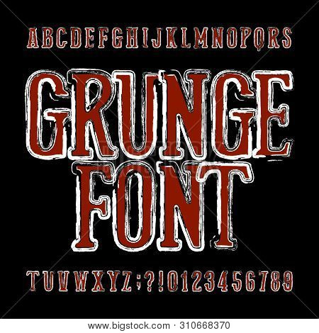 Grunge alphabet font. Messy uppercase letters and numbers. Vector typescript for your design. poster