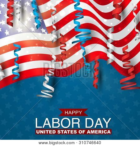 Happy Labor Day With Usa Flag And Blue, Red, And White Ringlets. United States National Holiday. Vec