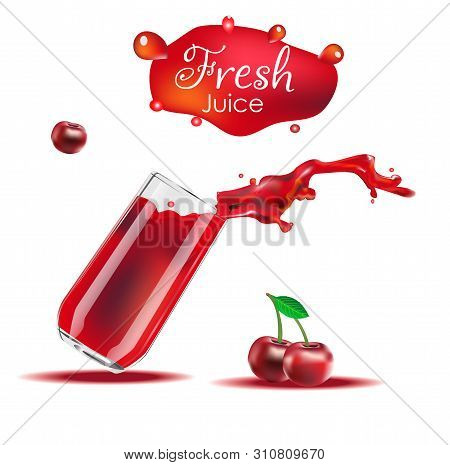Vector Realistic Isolated Illustration Of Cherry And Cherry Juice In Glass. Cherry Juice Splash From