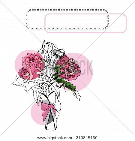 Composition With  Blossoming Pink  Of Roses, Circles And Frame. Hand Drawn Ink And Colored Sketch  O