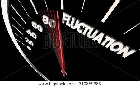 Fluctuation Speedometer Change Volatility Level 3d Illustration poster