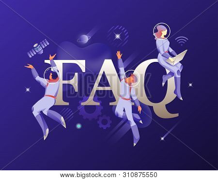 Faq Word And People In Spacesuits. Vector Metaphor With Word Faq Surrounded By Developers In Spacesu