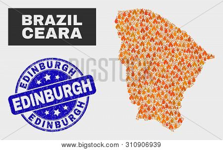 Vector Collage Of Fire Ceara State Map And Blue Round Grunge Edinburgh Seal Stamp. Fiery Ceara State