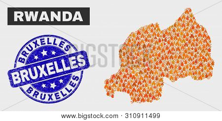 Vector Collage Of Flame Rwanda Map And Blue Rounded Grunge Bruxelles Seal. Fiery Rwanda Map Mosaic O