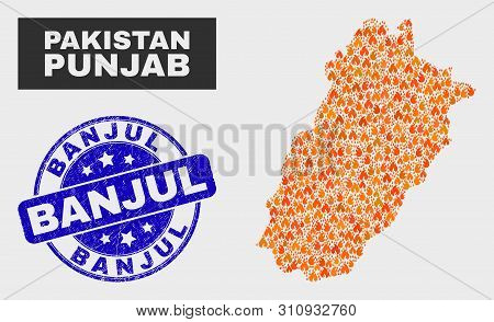 Vector Collage Of Fired Punjab Province Map And Blue Rounded Scratched Banjul Seal Stamp. Fiery Punj