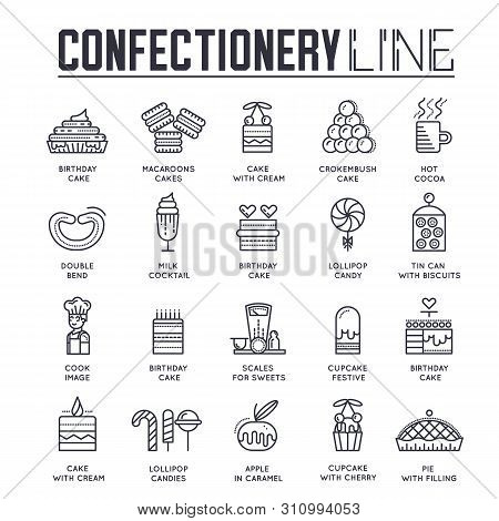 Set Of Confectionary Thin Line Icons. Pictograms.