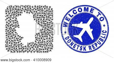 Vector Collage Donetsk Republic Map Of Air Shipping Elements And Grunge Welcome Seal Stamp. Mosaic G