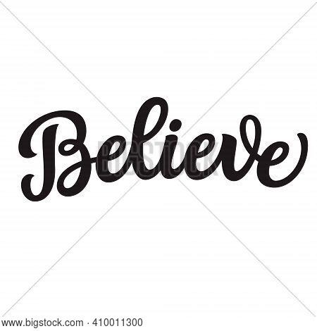 Believe. Hand Lettering Word Isolated On White Background. Vector Typography For Easter Decorations,