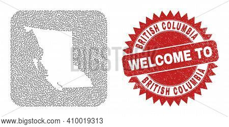Vector Collage British Columbia Map Of Pointer Arrows And Scratched Welcome Stamp. Collage Geographi