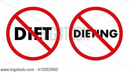 International Day Without Diet. Sign Against Diet, On A White Background, Flat Style. No Diet. Vecto