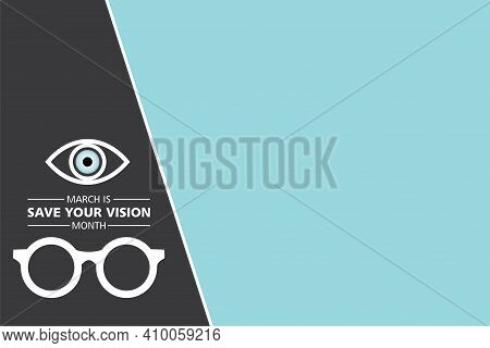 Vector Illustration Of Save Your Vision Month Observed In Month Of March