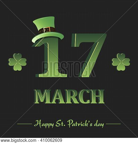Happy St. Patricks Day. 17 March