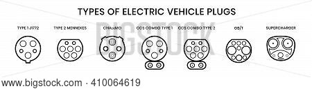 Types Of Electric Vehicle Plugs. Electro And Hybrid Car Charging Plugs With Naming. Vector Illustrat