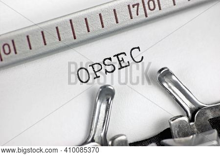 Operations Security Acronym Opsec Text Macro Closeup, Typewriter Typed Mission Eavesdropping, Etc. R