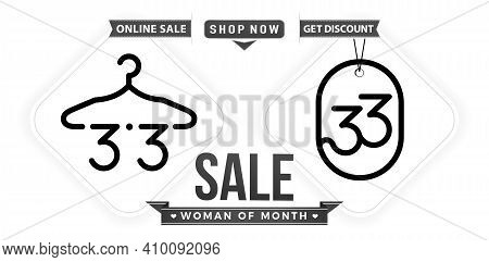 Hanger And Tag 3.3 Sale, 3.3 Online Sale, Woman Of Month Sale Monochrome With Isolated White Backgro
