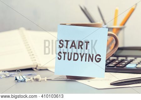 Start Studying - Concept Of Text On Sticky Note. Closeup Of A Personal Agenda