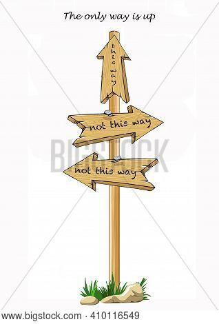 Directional Signpost Artwork With Not This Way On Left And Right Arrows And This Way On Arrow Pointi