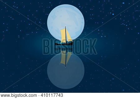 Yellow Sailboat And Starry Sky With Full Moon Reflected In Calm Sea. Night Nature Seascape. Boat In
