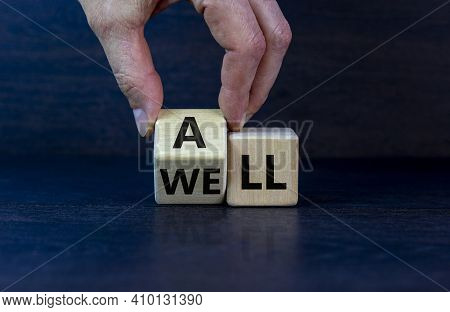 All Is Well Symbol. Businessman Turns Cubes With Words All Well. Beautiful Grey Table, Grey Backgrou