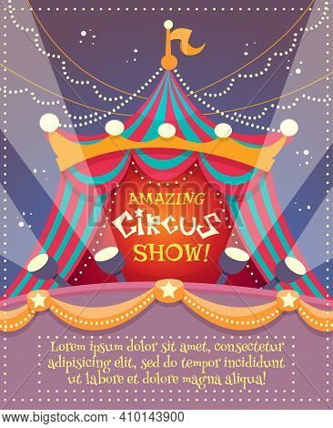 Circus Vintage Poster With Tent And Amazing Circus Show Text Vector Illustration