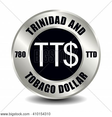Trinidad And Tobago Money Icon Isolated On Round Silver Coin. Vector Sign Of Currency Symbol With In