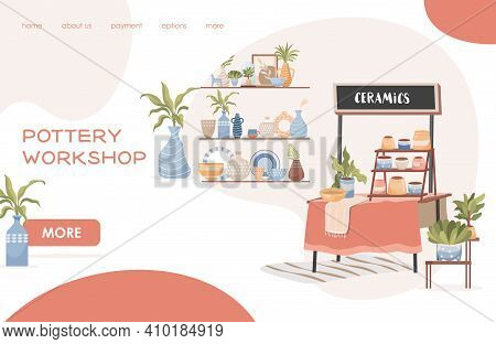 Pottery Workshop Vector Flat Landing Page Template With Text. Modern Handmade Pottery, Handcraft Por