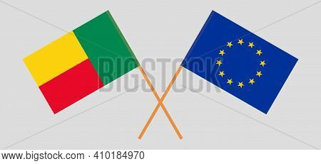 Crossed Flags Of Benin And The Eu. Official Colors. Correct Proportion. Vector Illustration