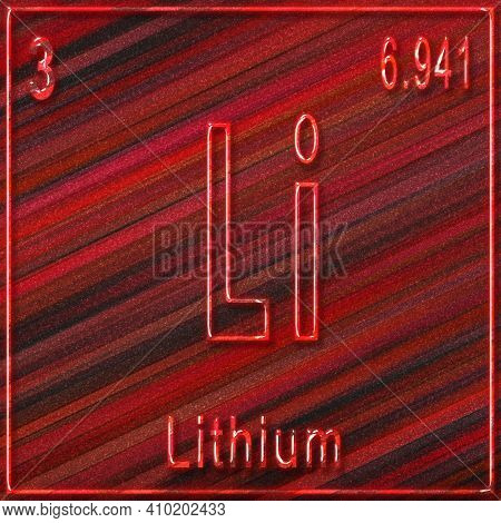 Lithium Chemical Element, Sign With Atomic Number And Atomic Weight, Periodic Table Element