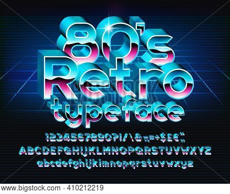 80s Retro Alphabet Font. 3d Letters, Numbers And Punctuations In 80s Style. Uppercase And Lowercase.