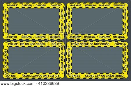 Crime Yellow Tape Frame Set. Empty Border Collection With Police Strip Ribbon. Vector Rectangle Crim