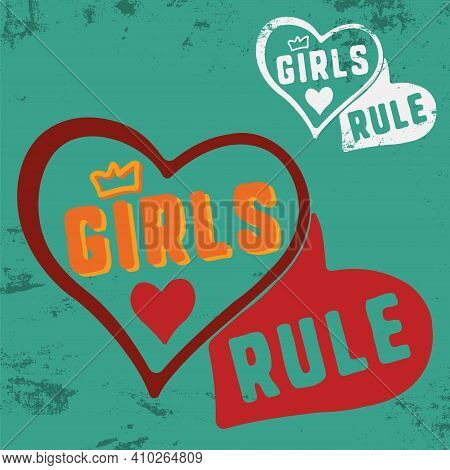 Girls Rule Slogan For T-shirt Print Stamp, Tee Applique, Fashion Slogans, Badge, Label Clothing, Jea