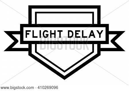 Vintage Pentagon Label Banner With Word Flight Delay In Black Color On White Background