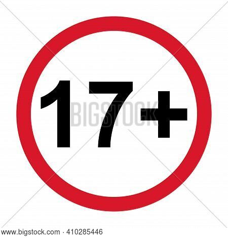 17 Restriction Flat Sign Isolated On White Background. Age Limit Symbol. No Under Seventeen Years Wa