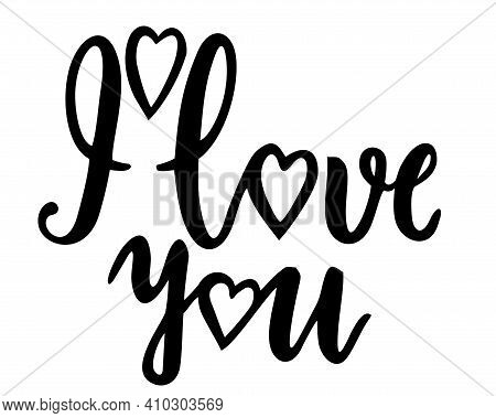 Hand Written Phrase I Love You. Vector Valentine S Day Card. Love You Postcard. Phrase For Valentine