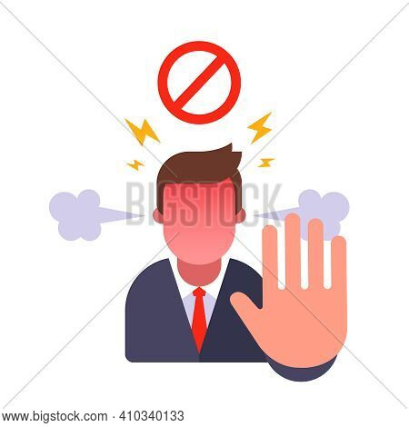 Man Shows Stop Gesture. Ban For Entry. Angry With The Person And Forbid. Flat Vector Character Illus