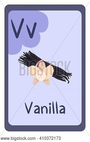 Colorful Abc Education Flash Card, Letter V - Vanilla, Sweet Bakery , Aroma. Alphabet Vector Illustr