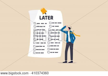 Procrastination, Do It Later, Laziness To Postpone Every Work Tasks To Later Check List Concept, Fru