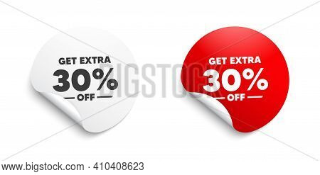Get Extra 30 Percent Off Sale. Round Sticker With Offer Message. Discount Offer Price Sign. Special