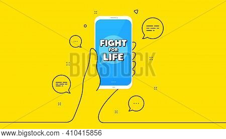 Fight For Life Message. Hand Hold Phone. Yellow Banner With Continuous Line. Demonstration Protest Q